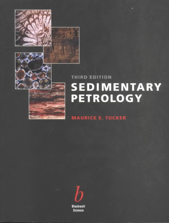 Sedimentary Petrology By Tucker, Maurice E.