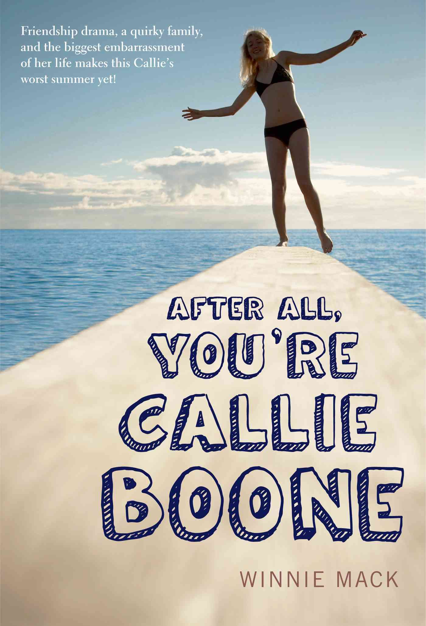 After All, You're Callie Boone By Mack, Winnie